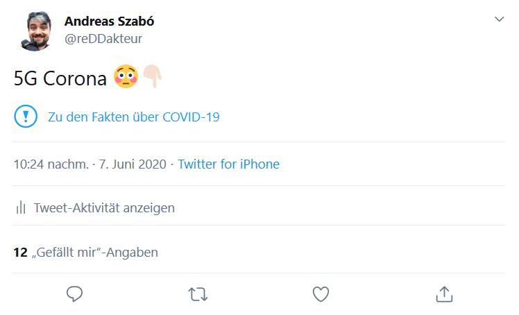 Tweet von Andreas Szabó zur Demonstration der neuen Twitter-Funktion zur Kennzeichnung von 5G und Corona-Falschmeldungen.